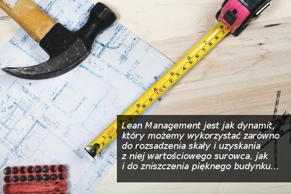 Lean może zepsuć zakład, gdy jest źle stosowany