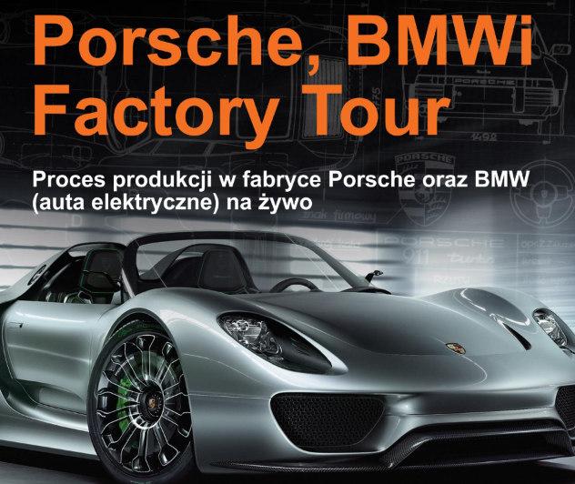 Wizyta w fabryce Porsche i BMW w Lipsku