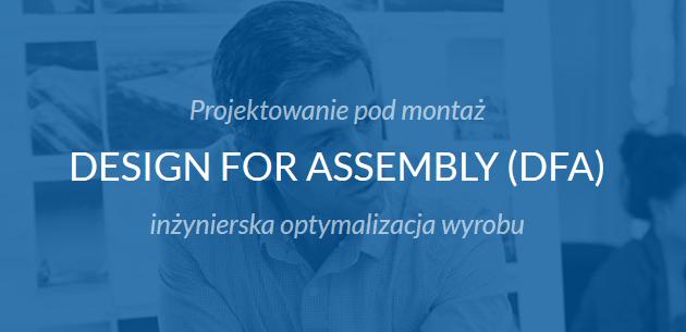 Szkolenie DFA - Design For Assembly