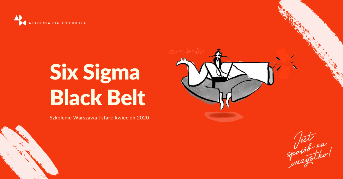 Szkolenie Six Sigma Black Belt Warszawa ABK