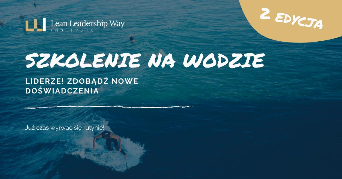 Szkolenie przywództwo na wodzie - Lean i sporty wodne